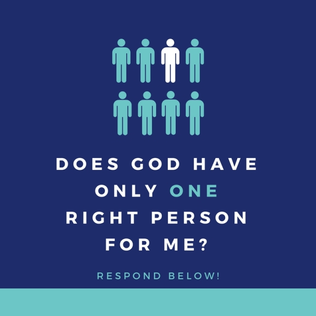 does god have only one right person for me